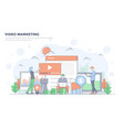 flat line modern concept - video marketing vector image vector image