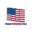 columbus day discoverer of america holiday banner vector image