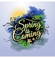 Spring is coming inscription vector image vector image