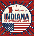 welcome to indiana vintage grunge poster vector image vector image