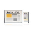 daily news articles on smartphone and tablet vector image vector image