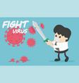 fight covid-19 coronavirus vector image vector image