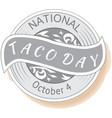 national taco day sign and stamp vector image vector image