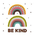 poster with kind tribal rainbows vector image vector image