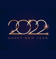 luxury 2022 happy new year greeting card - golden vector image vector image