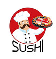 cook with sushi rolls on a tray vector image