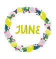hand drawing lettering month june in a wreath vector image vector image