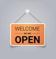 welcome we are open door advertising sign store vector image vector image