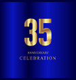 35 year anniversary celebration gold blue vector image vector image