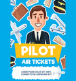 pilot man aviation profession poster vector image vector image