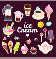 sweets cafe set pastry coffee and ice cream vector image