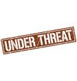 Under threat square grunge stamp