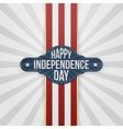 Happy Independence Day Badge with Ribbon vector image vector image