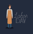 happy labor day card with butcher vector image
