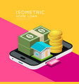 isometric home and money on mobile phone vector image vector image