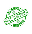free shipping worldwide rubber stamp isolated on vector image vector image