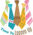 Loosen Up vector image vector image