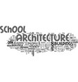 architecture school text word cloud concept vector image vector image