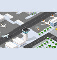 isometric 3d airport vector image vector image