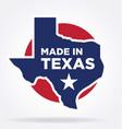 made in texas logo 03 vector image vector image