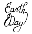 Lettering Earth day vector image vector image