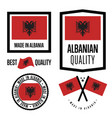 albania quality label set for goods vector image