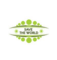 earth day save planet green nature icon vector image