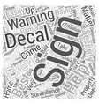 Is a Warning Sign and Decal Enough of a Deterrent vector image vector image