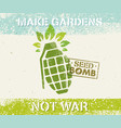 keep calm and do seed bombs city gardening vector image vector image