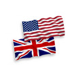 united kingdom and american flags vector image