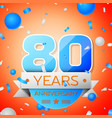 eighty years anniversary celebration vector image vector image