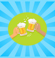 lets have beer poster with friends holding glasses vector image vector image