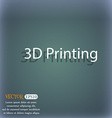 3D Print sign icon 3d-Printing symbol On the vector image