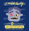 halloween zombie party poster with monster head vector image vector image