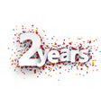 Two years paper confetti sign vector image vector image