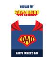 happy fathers day superhero dad card vector image