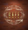 Cafe ornate golden sign on vintage brick wall vector image vector image
