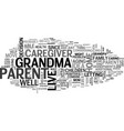 where should grandma live text word cloud concept vector image vector image