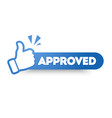 approved label with thumbs up web banner vector image vector image