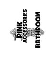 bathroom accessories text background word cloud vector image vector image
