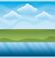green hills and blue river sky landscape vector image