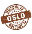 welcome to oslo brown round vintage stamp vector image vector image