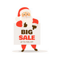 big sale banner santa claus with signboard vector image vector image