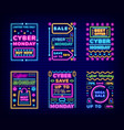 cyber monday neon signs discounts sale set vector image