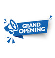 grand opening banner template with megaphone vector image