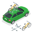 isometric car is transporting bicycles on the roof vector image vector image