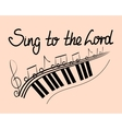 Lettering Bible Sing to the Lord with notes vector image vector image