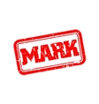 Mark rubber stamp vector image