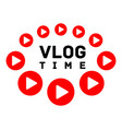 vlog time logo flat style vector image vector image
