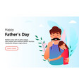 cheerful daughter hugs his father vector image